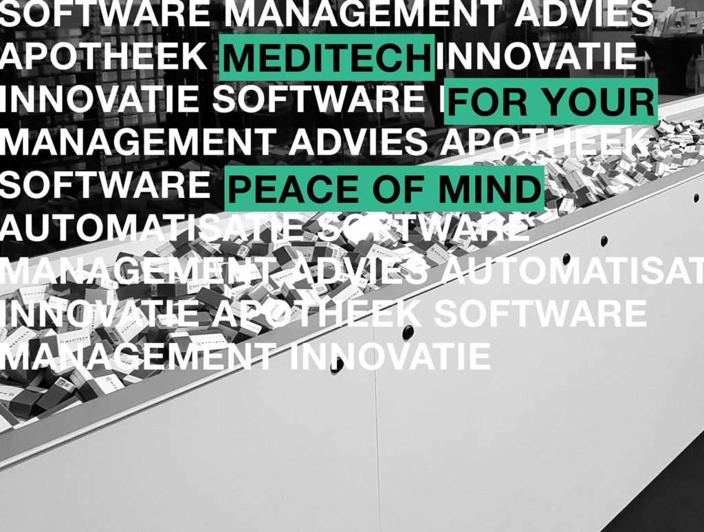 Meditech, for your peace of mind